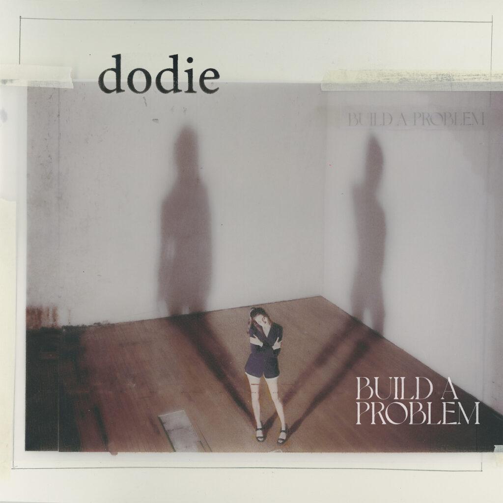 dodie – Build a Problem (): Gebrek aan lef resulteert in een mengelmoesje