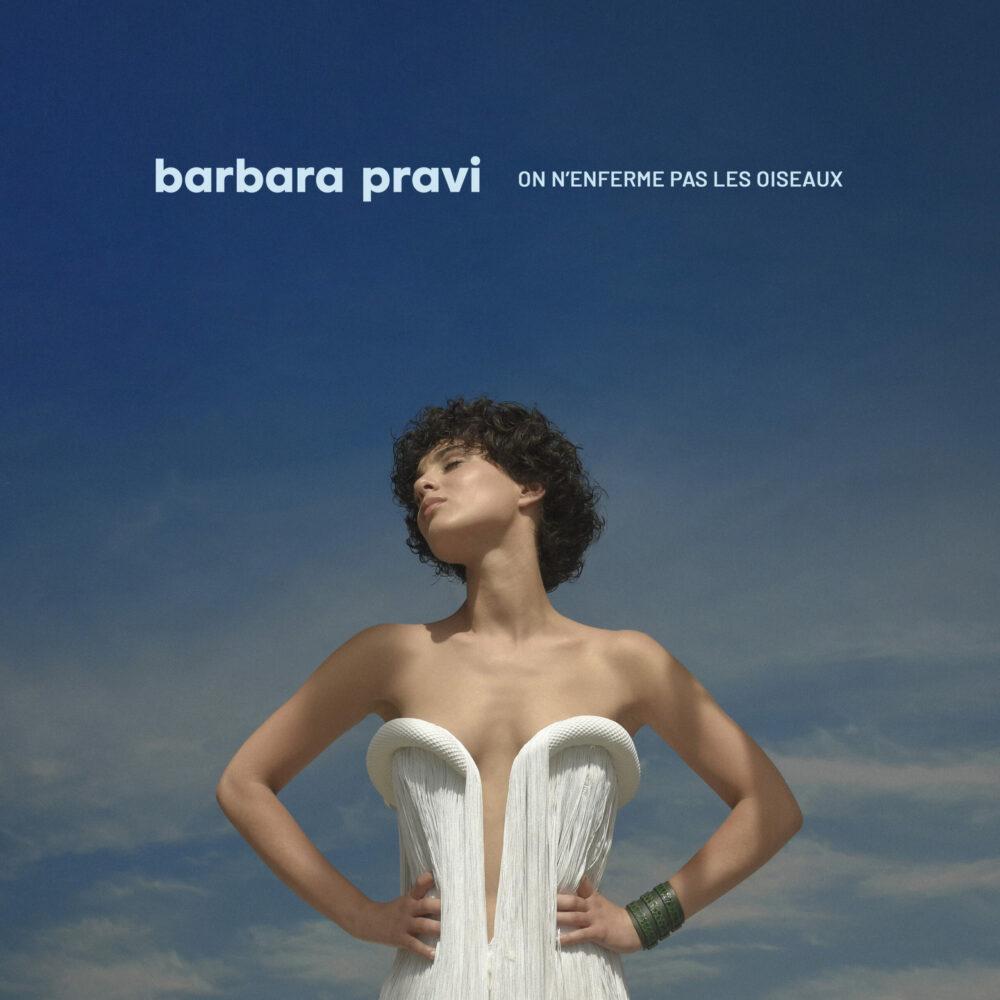 Barbara Pravi - On n'enferme pas les oiseaux (): Waar traditie en heden  elkaar ontmoeten