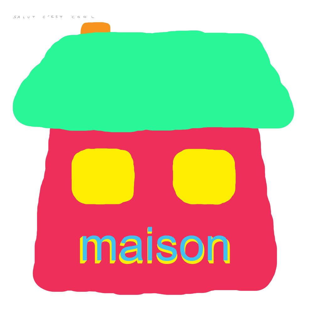 Salut c'est cool – Maison (★★★): Knallend dadaïsme