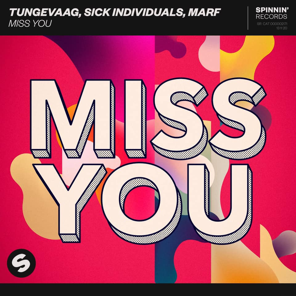 "Nieuwe single Tungevaag, Sick Indivuals, Marf – ""Miss You"""