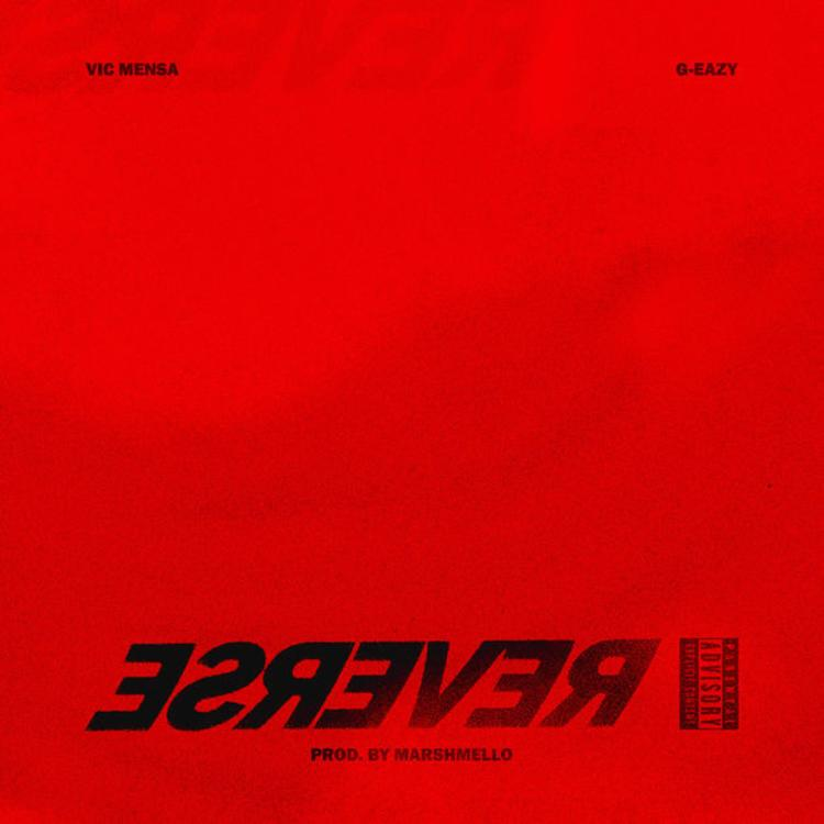 "Nieuwe single Vic Mensa ft. G-Eazy & Marshmello – ""Reverse"""