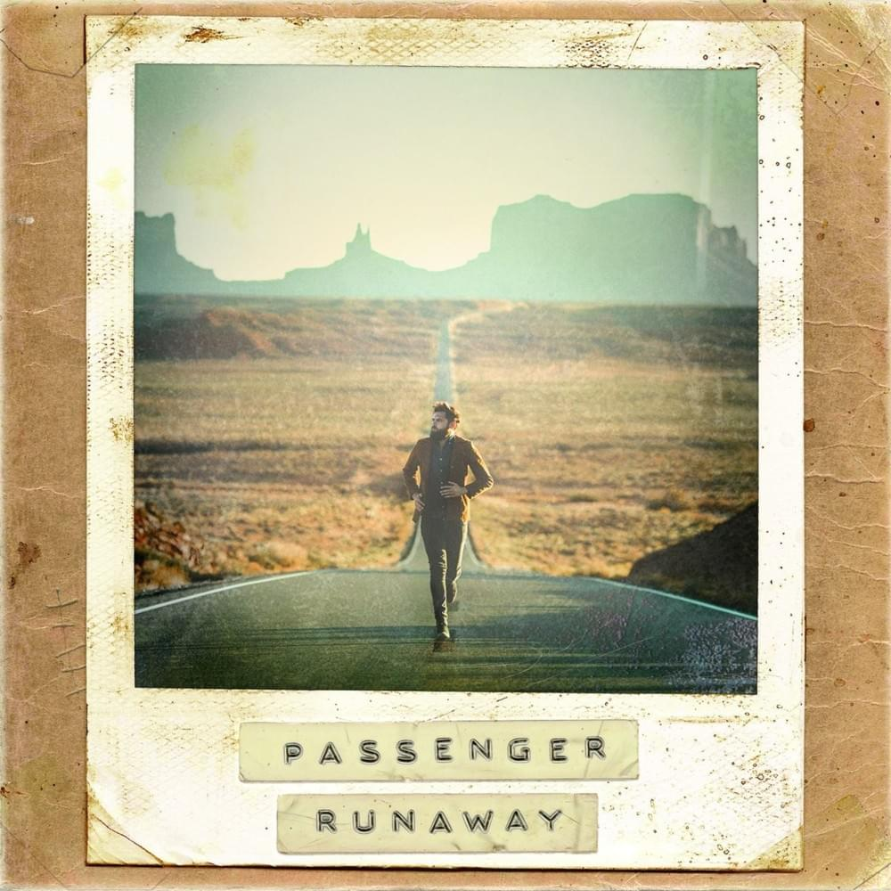 Passenger – Runaway (★★★★): Eerlijke eenvoud troef