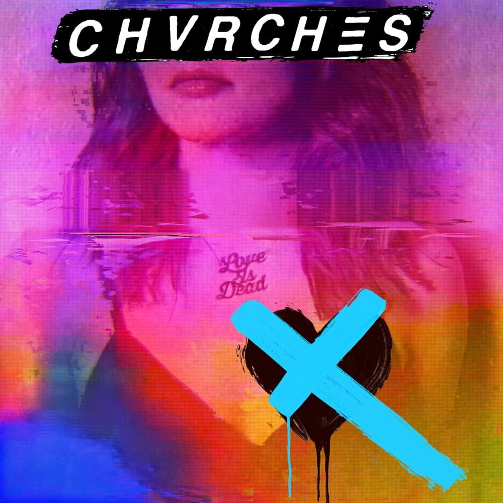 Chvrches – Love Is Dead (★★½): Een plaat bestemd voor het grote publiek