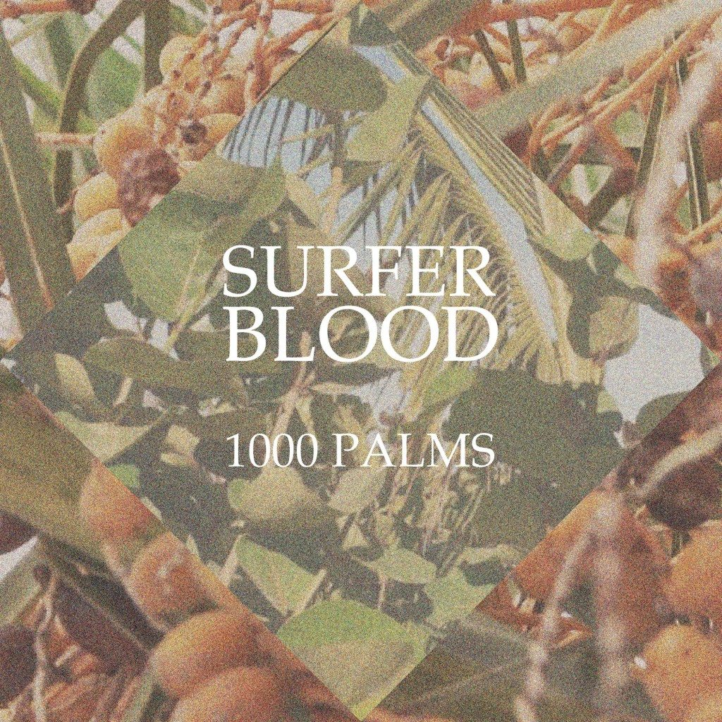 Nieuwe single + Aankondiging album Surfer Blood