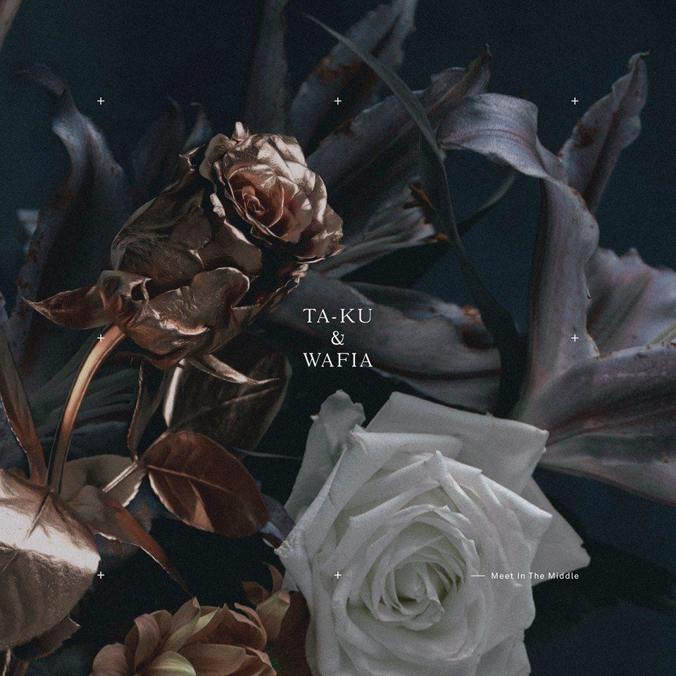 """Nieuwe single Ta-Ku & Wafia – """"Meet In The Middle"""""""