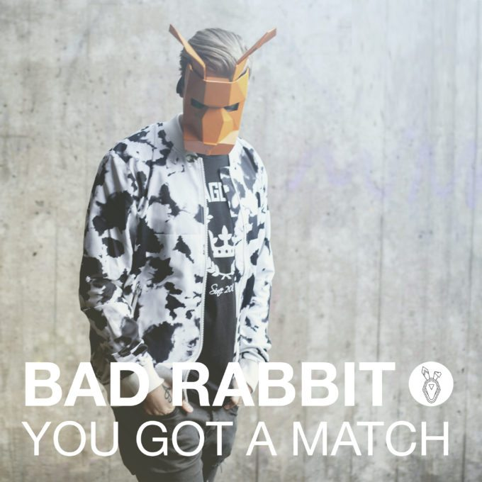 "Nieuwe single Bad Rabbit – ""You Got A Match"""