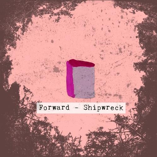 "Nieuwe single Forward – ""Shipwreck"""