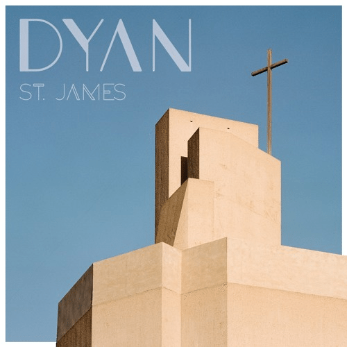 "Debuutsingle DYAN – ""St. James"""