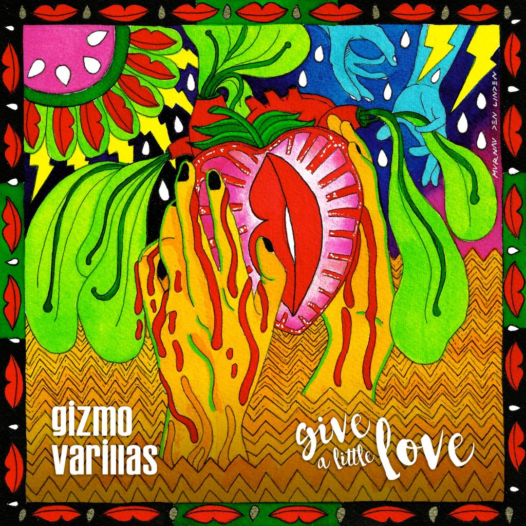 """Nieuwe single Gizmo Varillas – """"Give A Little Love"""""""