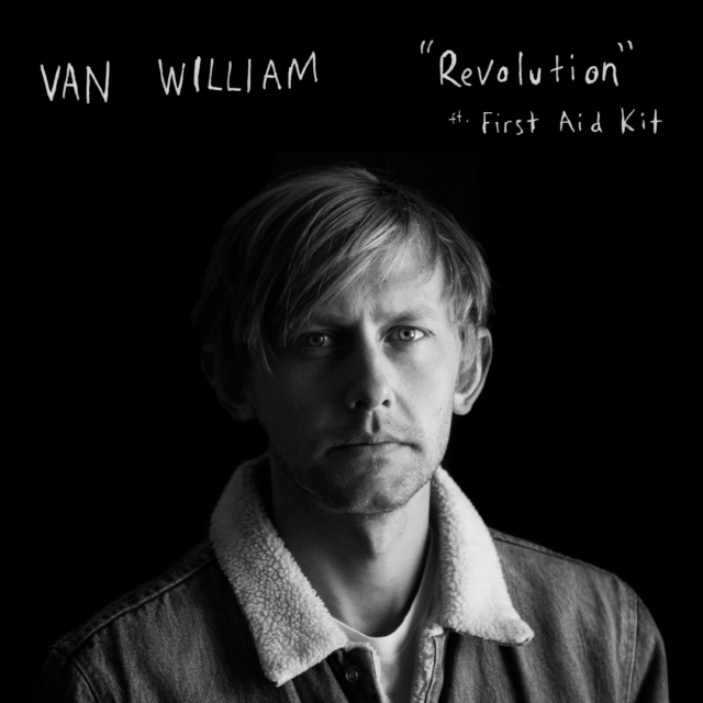 "Nieuwe single Van William – ""Revolution"" Feat. First Aid Kit"