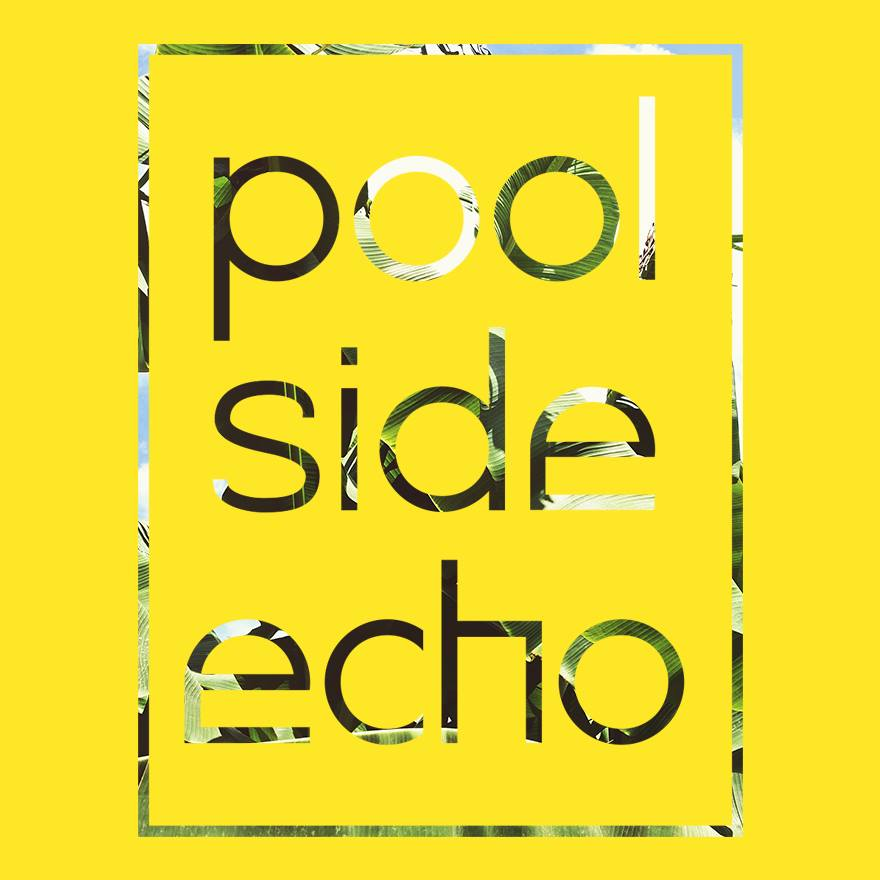 Poolside Echo