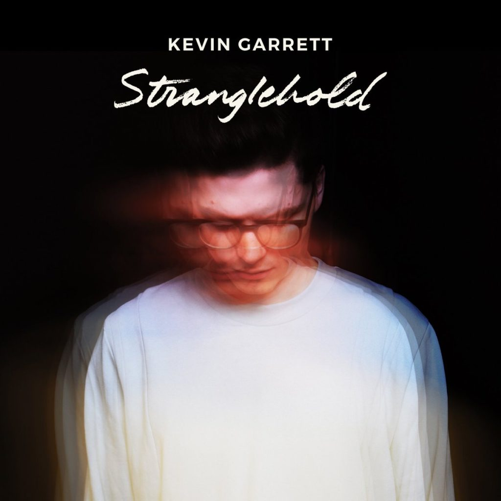 "Nieuwe single Kevin Garrett – ""Stranglehold"""