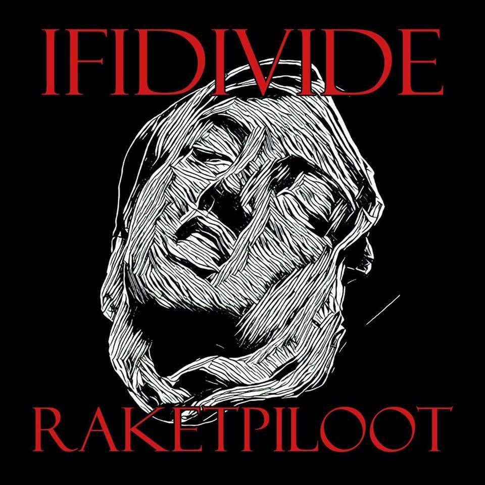 Nieuwe single IFIDIVIDE – Raketpiloot