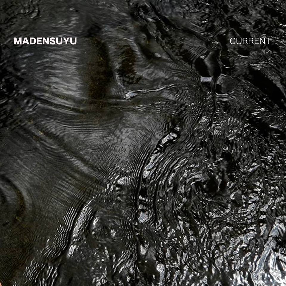 Madensuyu – Current (★★★): Archaïsch unicum
