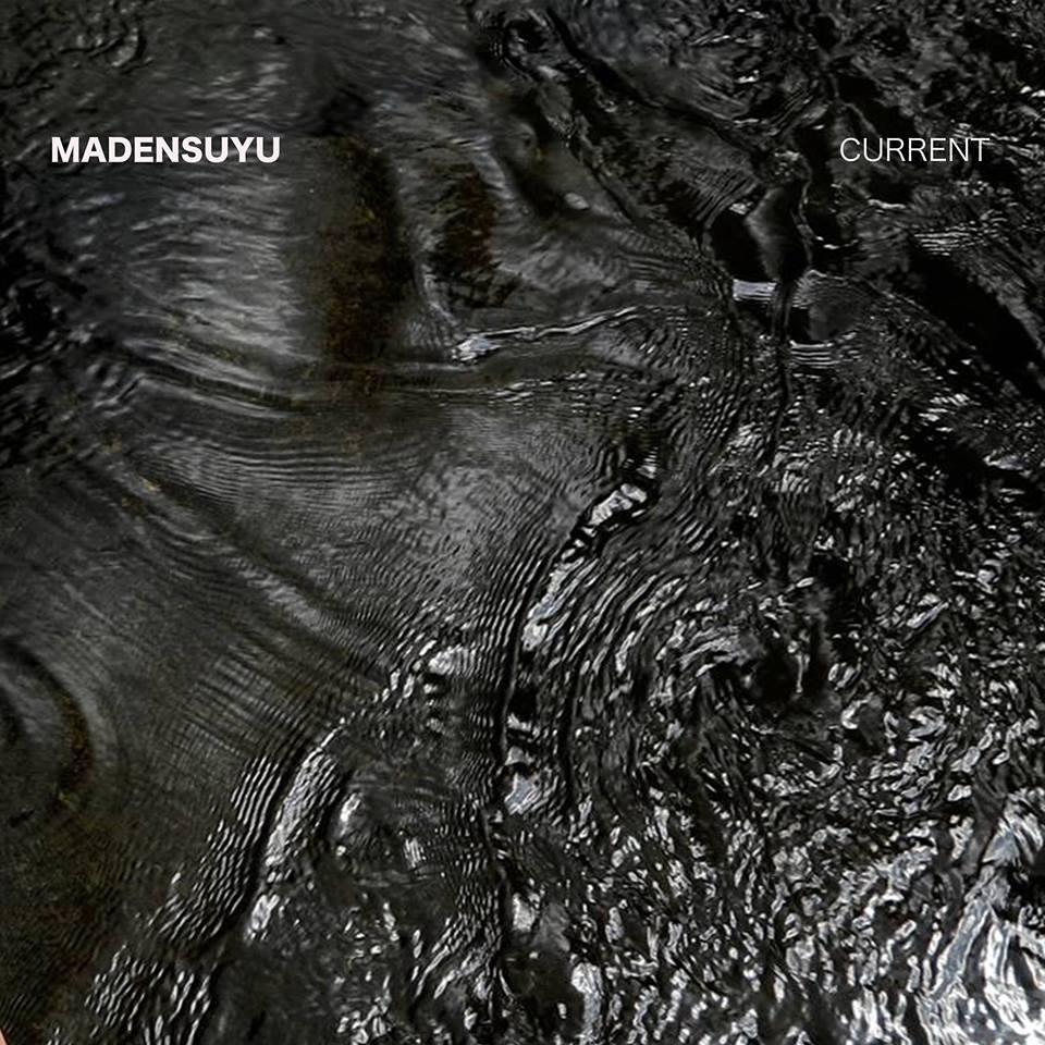 Madensuyu – Current (★★★): Archaïsch unicum