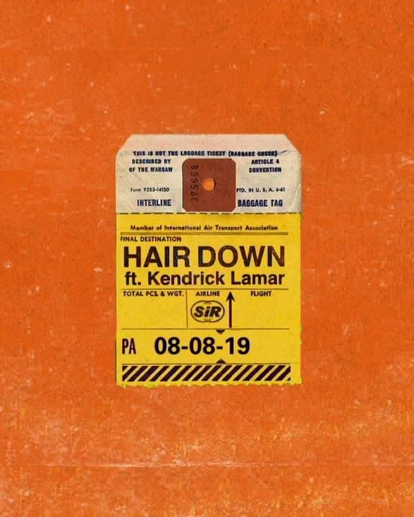 "Nieuwe single SiR ft. Kendrick Lamar – ""Hair Down"""