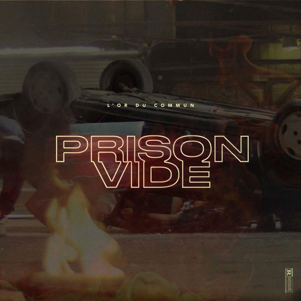 "Nieuwe single L'Or du Commun – ""Prison Vide"""