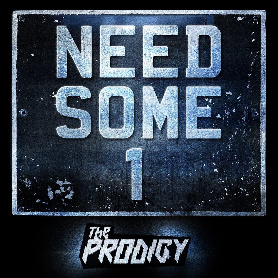 """Nieuwe single The Prodigy – """"Need Some1"""""""