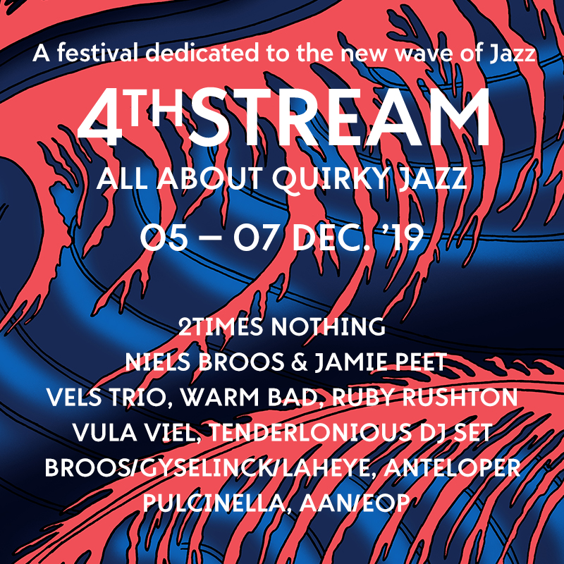 4th Stream Festival – All About Quirky Jazz (Dag 2): Ruby Rushton & Warm Bad & Vula Viel