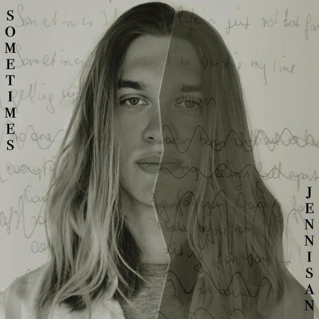 """Debuutsingle Jennisan – """"Sometimes"""""""