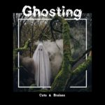 "Debuutsingle Cuts & Bruises - ""Ghosting"""