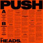 HEADS. - Push (★★★): Met de hete adem van Steve Albini in de nek