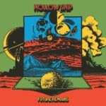 Hollow Ship - Future Remains (★★★½): Psychedelisch allegaartje van de sixties tot nu