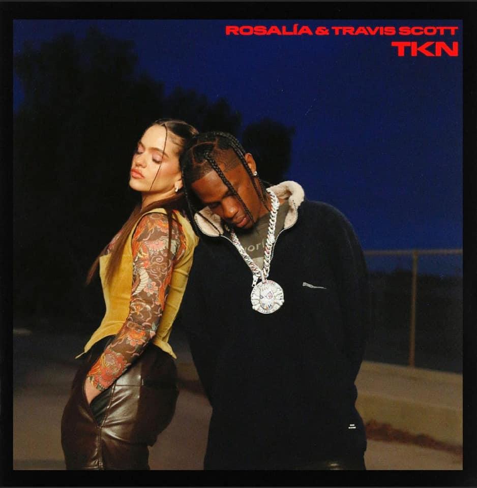 "Nieuwe single ROSALÍA & Travis Scott – ""TKN"""