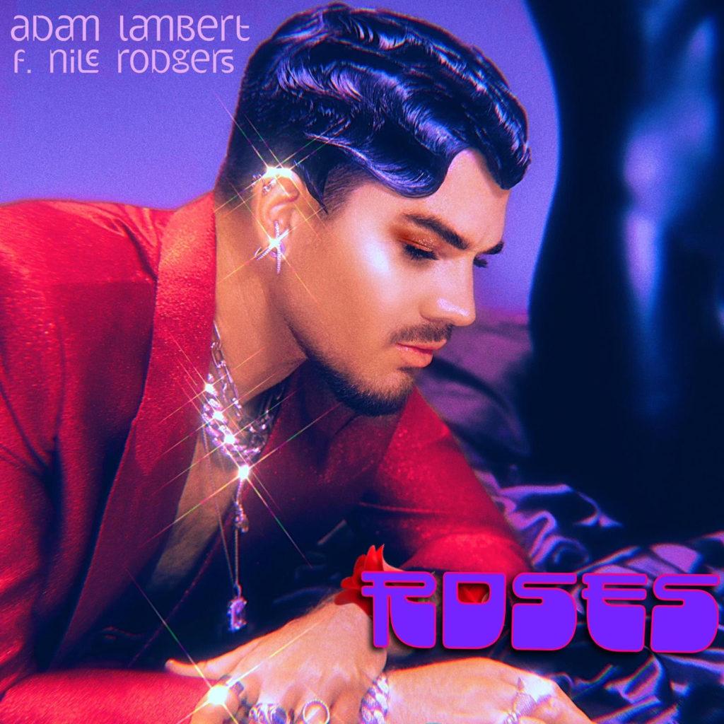 """Nieuwe single Adam Lambert ft. Nile Rodgers – """"Roses"""""""