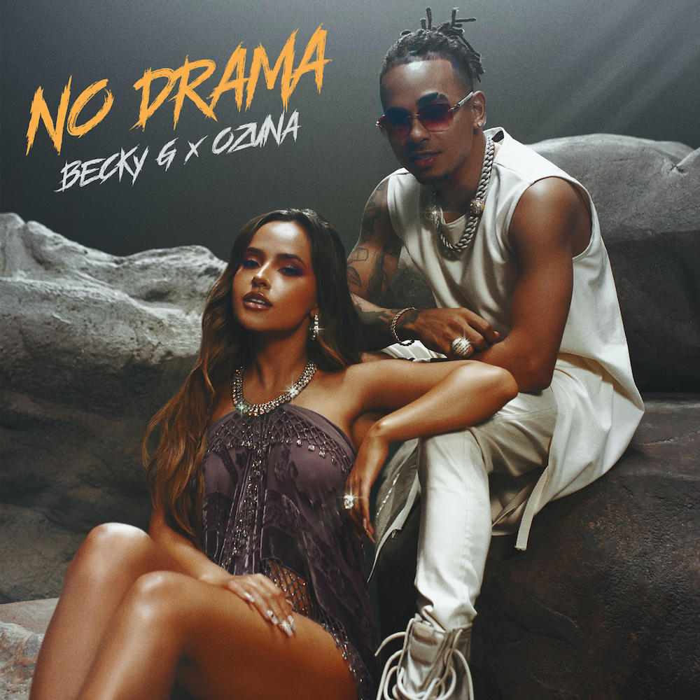 "Nieuwe single Becky G – ""No Drama"" (feat. Ozuna)"