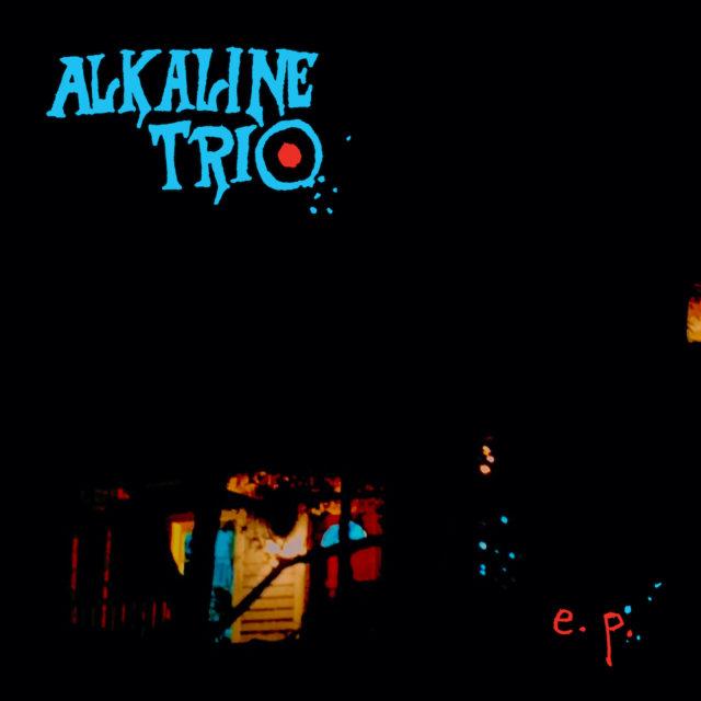 Alkaline Trio – E.P. (★★★): Goedgekeurd goedmakertje