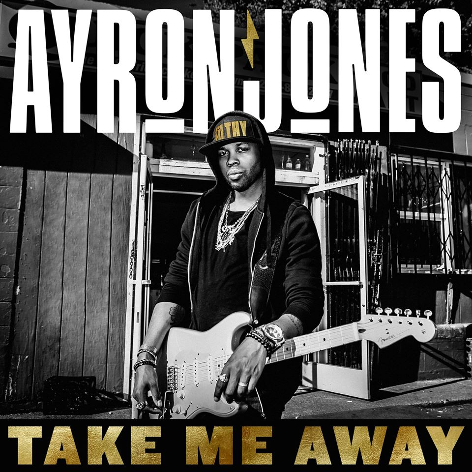 "Debuutsingle Ayron Jones – ""Take Me Away"""