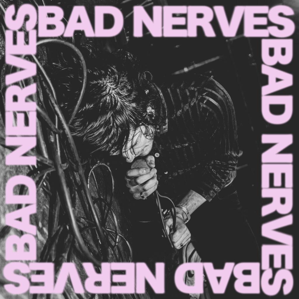Bad Nerves – Bad Nerves (★★★★): Onuitgegeven mix van zenuwslopende genres