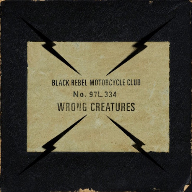Black Rebel Motorcycle Club – Wrong Creatures (★★★): Maturiteit en opgeblonken leren jassen