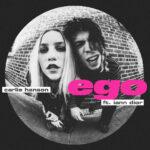 """Nieuwe single Carlie Hanson - """"ego"""" (feat. iann dior)"""