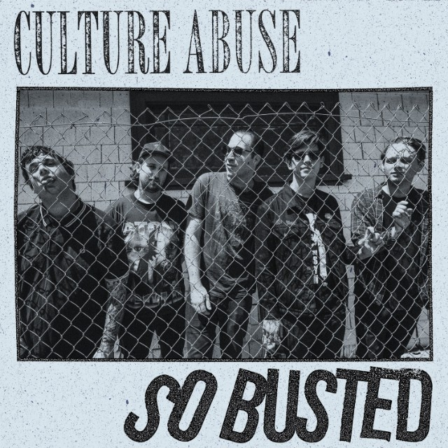 "Nieuwe single Culture Abuse – ""So Busted"""