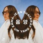 Emma-Jean Thackray – UM YANG 음 양 (★★★★): Kort, maar bijzonder krachtig