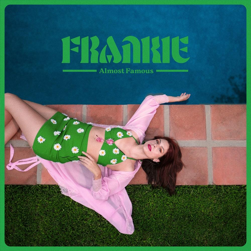 "Nieuwe single FRANKIE – ""Almost Famous"""