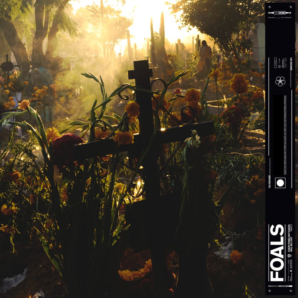 Foals – Everything Not Saved Will Be Lost Part 2 (★★★★): Slow burner van formaat