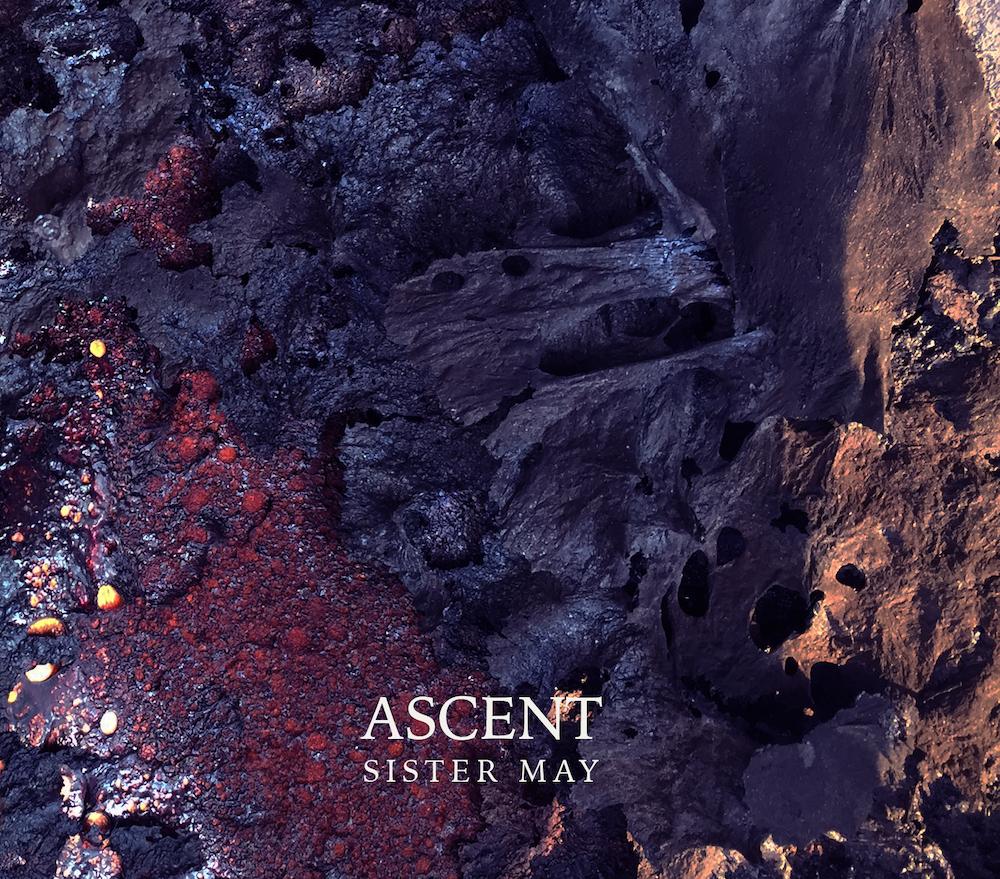 """Sister May – Ascent (★★½): """"Laat de tijd zijn werk doen"""""""