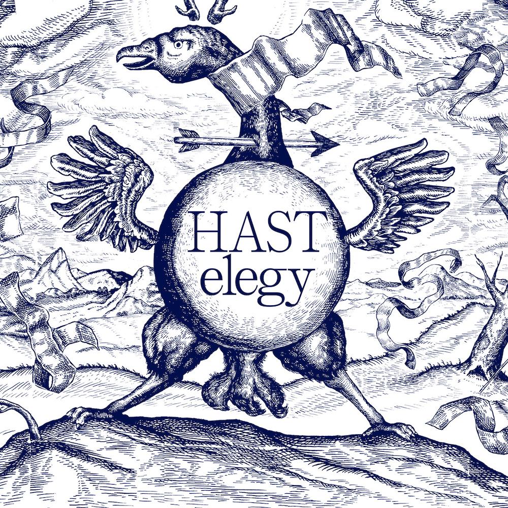 """H A S T – Elegy (★★★★) : """"Simpel en complex, chaos en rust"""""""