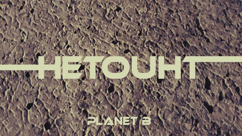 "Nieuwe single Hetouht – ""Planet B"""