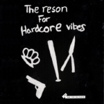 Joe & the Shitboys - The Reson for Hardcore Vibes (★★★½): Eenvoudige en (h)eerlijke punk