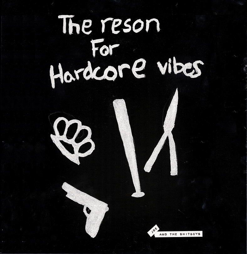 Joe & the Shitboys – The Reson for Hardcore Vibes (★★★½): Eenvoudige en (h)eerlijke punk