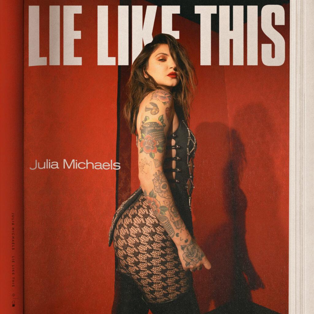 "Nieuwe single Julia Michaels – ""Lie Like This"""