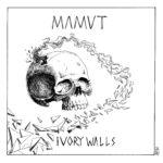 MAMVT - Ivory Walls (★★½): Stevig, maar minder sterk