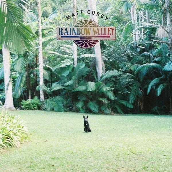 Matt Corby – Rainbow Valley (★★★★): Rust kan zo schoon zijn