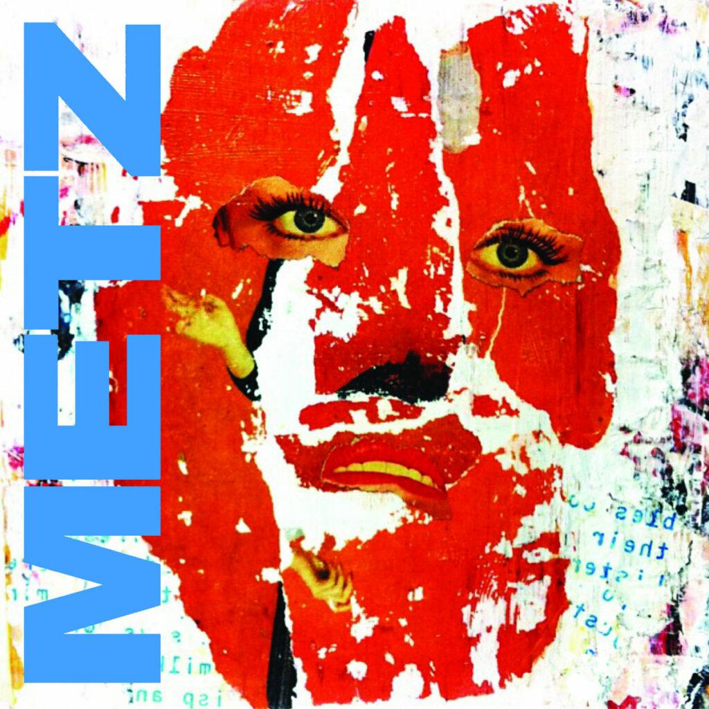 "Nieuwe single Metz – ""Acid / Slow Decay"""