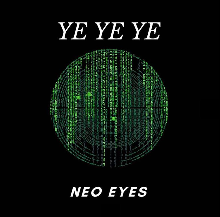 """Debuutsingle Neo Eyes – """"Ye Ye Ye"""""""