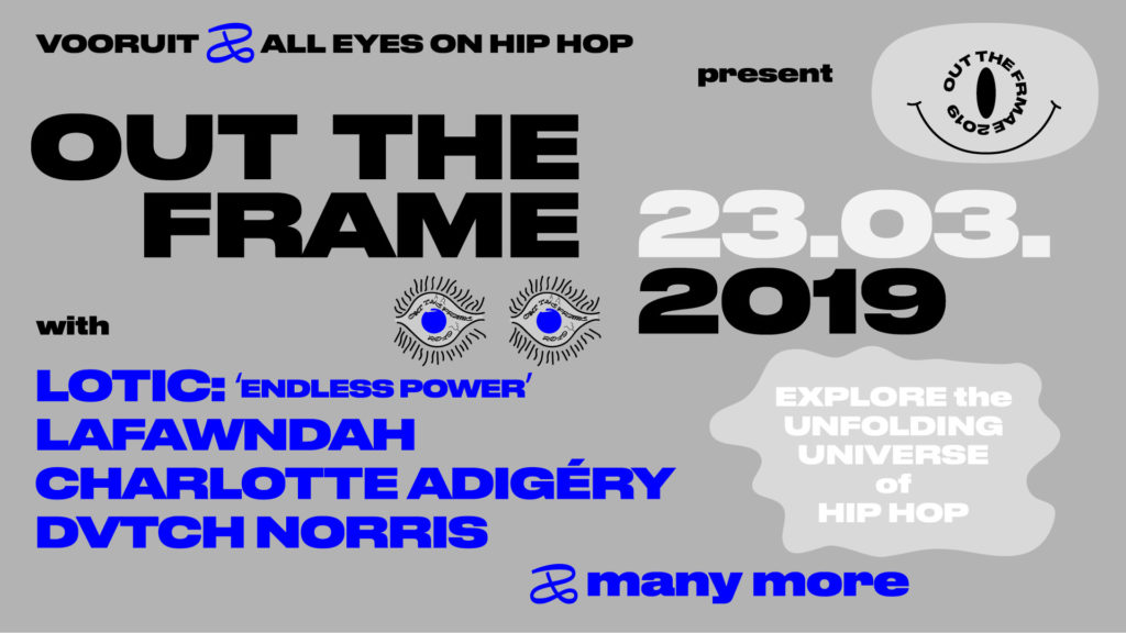 Lotic, Charlotte Adigéry, Dvtch Norris & meer naar hiphopfestival OUT THE FRAME